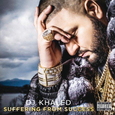 DJ KHALED SUFFERING FO SUCCESS